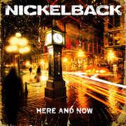 Here & Now , Nickelback