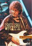 Ohne Filter - Musik Pur: Tony Joe White in Concert (DVD) at Kmart.com