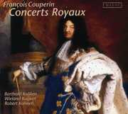 Fran?ois Couperin: Concerts Royaux (Paris 1722) (CD) at Sears.com