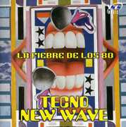 Tecno New Wave: Fiebre de los 80 / Various (CD) at Sears.com