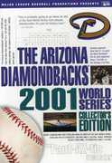 Arizona Diamondbacks: 2001 World Series Collectors
