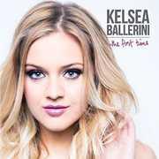 First Time , Kelsea Ballerini