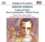 Jerome Moross: Frankie and Johnny; Those Everlasting Blues; Willie the Weeper (CD) at Sears.com