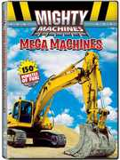 Mighty Machines: Mega Machines
