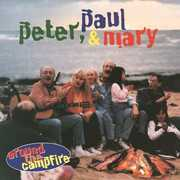 Around the Campfire , Peter, Paul and Mary