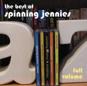 Full Volume: The Best of Spinning Jennies (CD) at Kmart.com