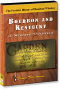 Bourbon & Kentucky: A History Distilled (DVD)