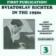 Sviatoslav Richter in the 1950s, Vol. 3 (CD) at Sears.com