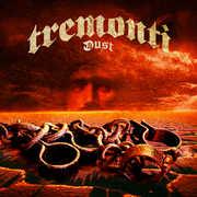 Dust , Tremonti