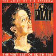 Voice of the Sparrow: Very Best of Edith Piaf , Edith Piaf