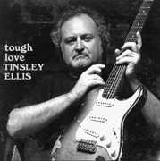 Tough Love , Tinsley Ellis