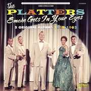 Smoke Gets in Your Eyes: 5 Original Albums 1959-62 [Import] , The Platters