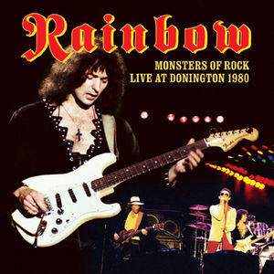 Monsters of Rock Live at Donington 1980 , Rainbow