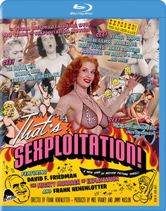 That's Sexploitation! , David F. Friedman
