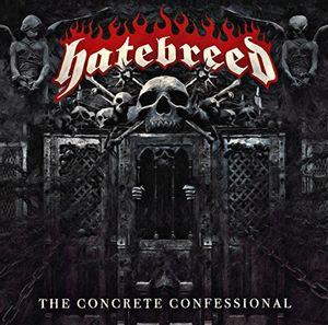 Concrete Confessional , Hatebreed