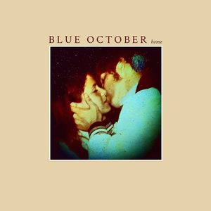 Home , Blue October