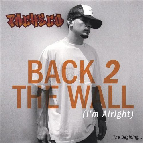Back 2 The Wall - Pacheco (2004, CD New)