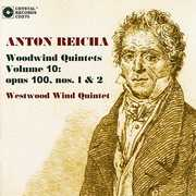 Anton Reicha: Woodwind Quintets, Vol. 10: Opus 100, Nos. 1 & 2 (CD) at Sears.com