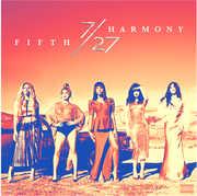 7/ 27 , Fifth Harmony
