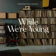 While We're Young (Original Soundtrack Album) , While We'Re Young (Original Soundtrack a