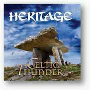 Heritage , Celtic Thunder