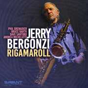 Rigamaroll , Jerry Bergonzi