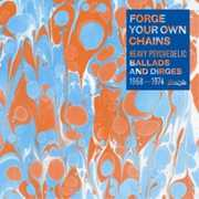 FORGE YOUR OWN CHAINS: PSYCHEDELIC / VARIOUS (CD) at Sears.com