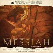 Handel's Messiah - Highlights , Mormon Tabernacle Choir