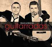 Guitarradas , Pavlo & Remigio