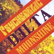 Psychedelic Delta Moonshine (CD) at Sears.com