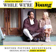 While We're Young /  O.S.T.