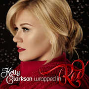 Wrapped in Red , Kelly Clarkson