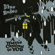 Merrie Christmas to You [Import] , Blue Rodeo
