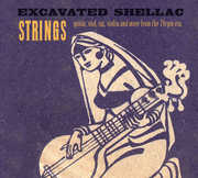 Excavated Shellac: Strings , Various Artists