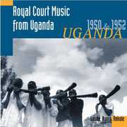 Royal Court Music from Uganda 1950 & 1952 , Hugh Tracey