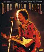 Blue Wild Angel: Live at the Isle of Wight , Jimi Hendrix