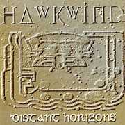 Distant Horizons , Hawkwind