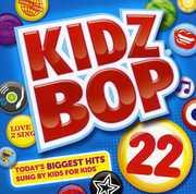 Kidz Bop 22 , Kidz Bop Kids