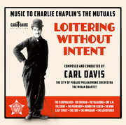 Loitering Without Intent - Music to Charlie Chapli