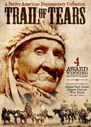 Trail of Tears: Native American Documentary Coll