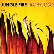Tropicoso , Jungle Fire