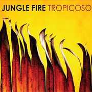 Tropicoso , Jungle Fire