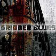 Grinder Blues , Grinder Blues