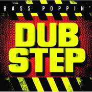Bass Poppin' Dub Step , Various Artists