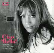 Ciao Bella Italian Girl Singers /  Various [Import] , Various Artists