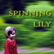 Spinning Lily (CD) at Kmart.com