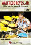 Walfredo Reyes, Jr. - Global Beats for Drumset & Percussion (DVD) at Sears.com