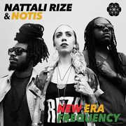 New Era Frequency , Nattali Rize