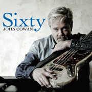 Sixty , John Cowan