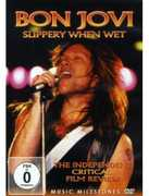 Bon Jovi: Slippery When Wet - The Independent Critical Film Review (DVD) at Sears.com